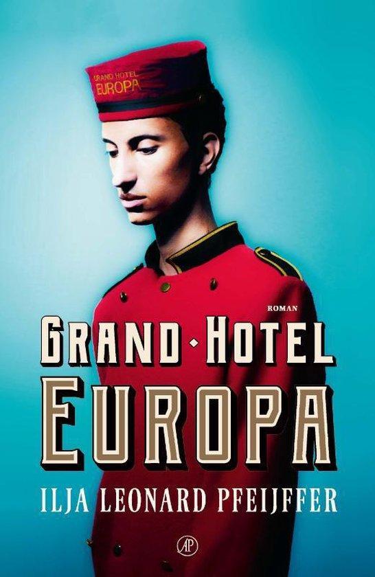 Grand Hotel Europa : Genomineerde Libris Literatuurprijs 2019