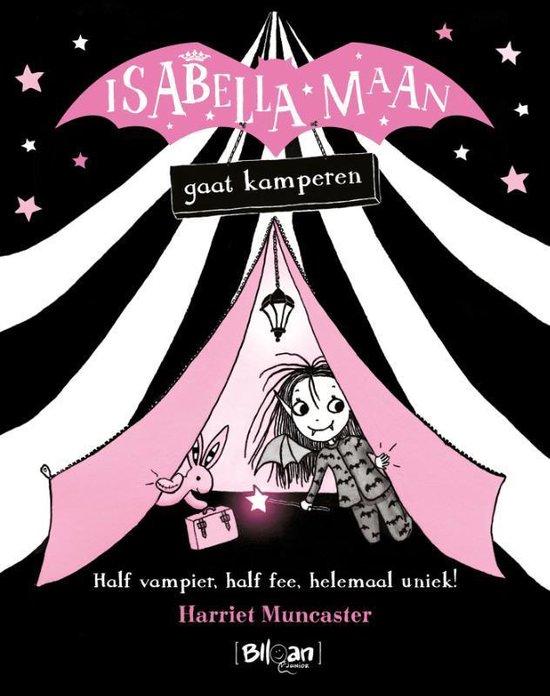 Isabella Maan 0 -   Isabella Maan gaat kamperen